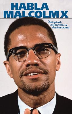 Habla Malcolm X - X, Malcolm