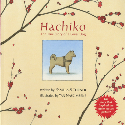 Hachiko: The True Story of a Loyal Dog - Turner, Pamela S