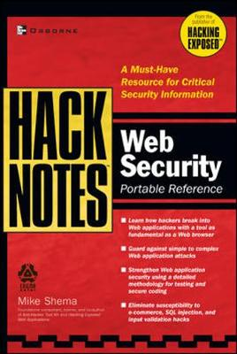 Hacknotes Web Security Portable Reference - Shema, Mike, and Shema Mike