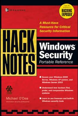 Hacknotes Windows Security Portable Reference - O'Dea, Michael, and O'Dea Michael