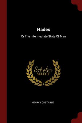 Hades: Or the Intermediate State of Man - Constable, Henry