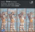 Haendel: Siroe, Re di Persia