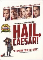 Hail, Caesar! - Ethan Coen; Joel Coen