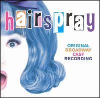Hairspray (Original Broadway Cast Recording) - Original Broadway Cast