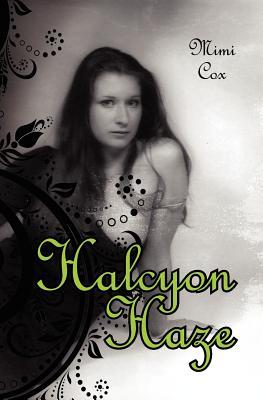 Halcyon Haze - Cox, Mimi