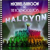 Halcyon - Michael Isaacson & Hollywood Pops