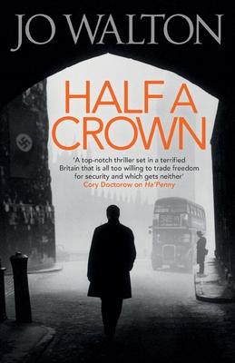 Half A Crown - Walton, Jo