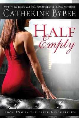 Half Empty - Bybee, Catherine