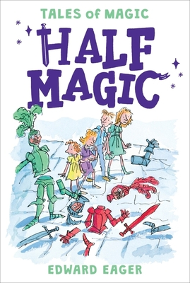 Half Magic - Eager, Edward, and Hoffman, Alice (Introduction by)