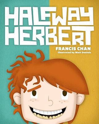 Halfway Herbert - Chan, Francis