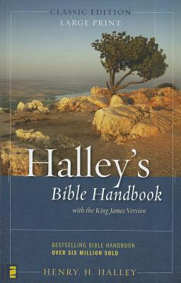 Halley's Bible Handbook - Halley, Henry H, Dr.