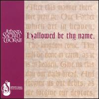 Hallowed Be Thy Name - Anna Lange (soprano); Chuck Burleson (tenor); Kathleen Cleveland (soprano); Lavert Woodard (baritone);...