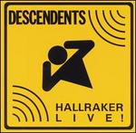 Hallraker: Live!