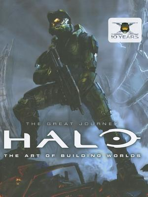 Halo: The Great Journey...the Art of Building Worlds - Titan Books