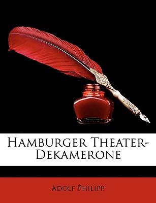 Hamburger Theater Dekamerone (1881) - Philipp, Adolf