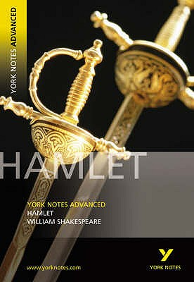 Hamlet: York Notes Advanced - Shakespeare, William, and Wood, Jeffrey, and Wood, Lynn