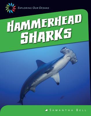 Hammerhead Sharks - Bell, Samantha