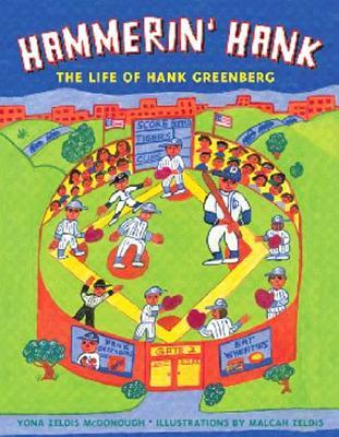 Hammerin' Hank: The Life of Hank Greenberg - McDonough, Yona Zeldis
