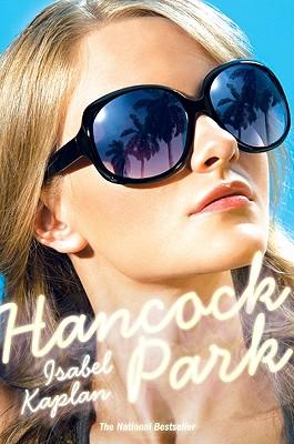 Hancock Park - Kaplan, Isabel