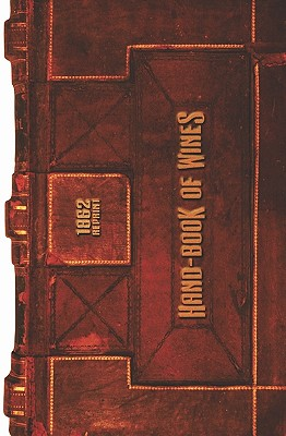 Hand-Book of Wine 1862 Reprint - Brown, Ross