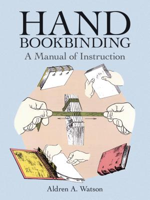 Hand Bookbinding: A Manual of Instruction - Watson, Aldren Auld