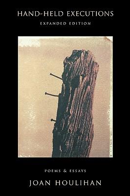 Hand-Held Executions - Houlihan, Joan