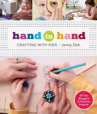 Hand in Hand: Crafting with Kids - Doh, Jenny