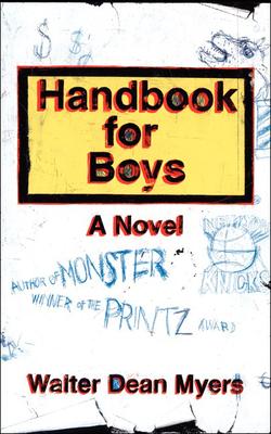 Handbook for Boys - Myers, Walter Dean