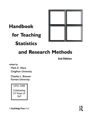 Handbook for Teaching Statistics and Research Methods - Ware, Mark E (Editor)