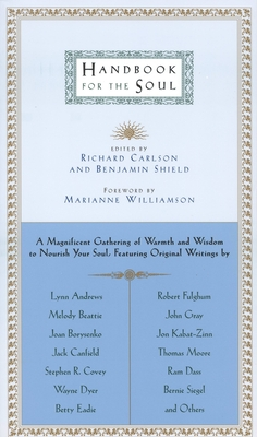 Handbook for the Soul - Carlson, Richard (Editor)