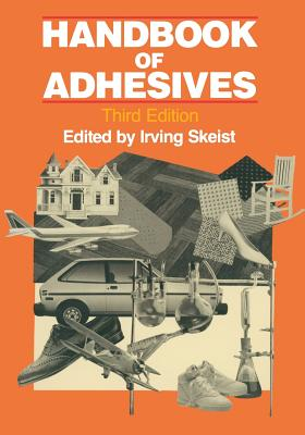 Handbook of Adhesives - Skeist, Irving (Editor)