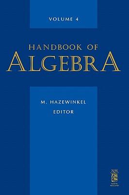 Handbook of Algebra - Hazewinkel, M (Editor)