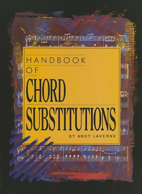 Handbook of Chord Substitutions - LaVerne, Andy