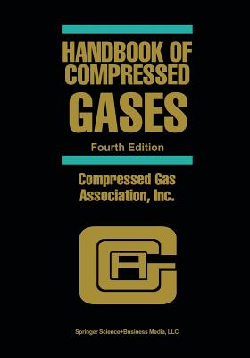 Handbook of Compressed Gases - Compressed Gas Association Inc