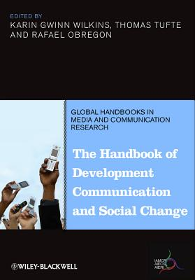 Handbook of Development Comm C - Wilkins, Karin Gwinn, and Tufte, Thomas, and Obregon, Rafael