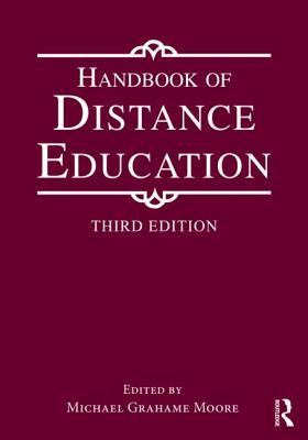 Handbook of Distance Education - Moore, Michael Grahame (Editor)