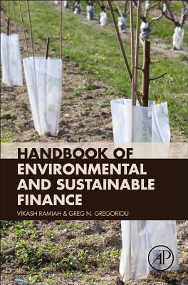 Handbook of Environmental and Sustainable Finance - Ramiah, Vikash (Editor), and Gregoriou, Greg N (Editor)