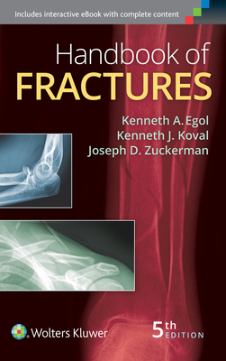 Handbook of Fractures - Egol, Kenneth, MD (Editor)