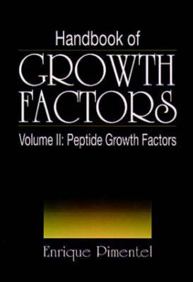 Handbook of Growth Factors, Volume 2 - Pimentel, Enrique