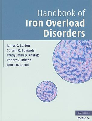 Handbook of Iron Overload Disorders - Barton, James C