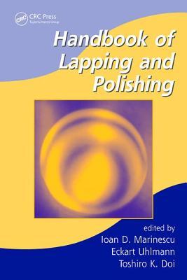 Handbook of Lapping and Polishing - Marinescu, Ioan D (Editor)