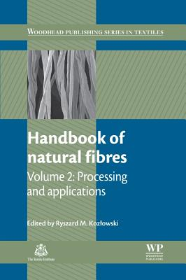 Handbook of Natural Fibres: Processing and Applications - Kozlowski, Ryszard M. (Editor)
