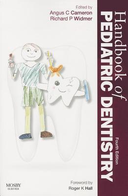 Handbook of Pediatric Dentistry - Cameron, Angus