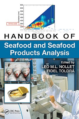 Handbook of Seafood and Seafood Products Analysis - Nollet, Leo M L (Editor)