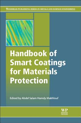 Handbook of Smart Coatings for Materials Protection - Makhlouf, Abdel Salam Hamdy (Editor)