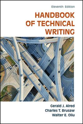 Handbook of Technical Writing - Alred, Gerald J, and Brusaw, Charles T, and Oliu, Walter E