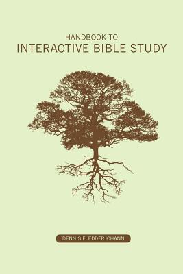 Handbook to Interactive Bible Study - Fledderjohann, Dennis Dean