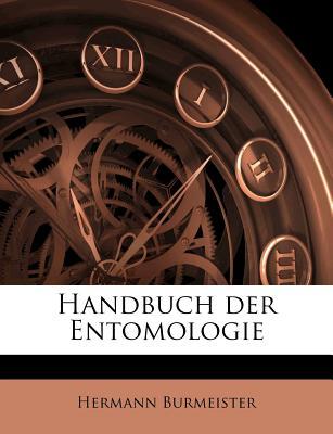 Handbuch Der Entomologie - Burmeister, Hermann