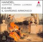 Handel: Agrippina; Armida; La Lucrezia