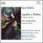 Handel: Apollo e Dafne; The Alchemist
